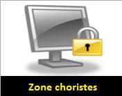 Zone choristes